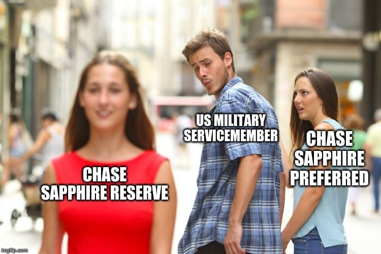 this image is a meme of a us military servicemember holding hands with a chase sapphire preferred. he is checking out a chase sapphire reserve card and is thinking of upgrading