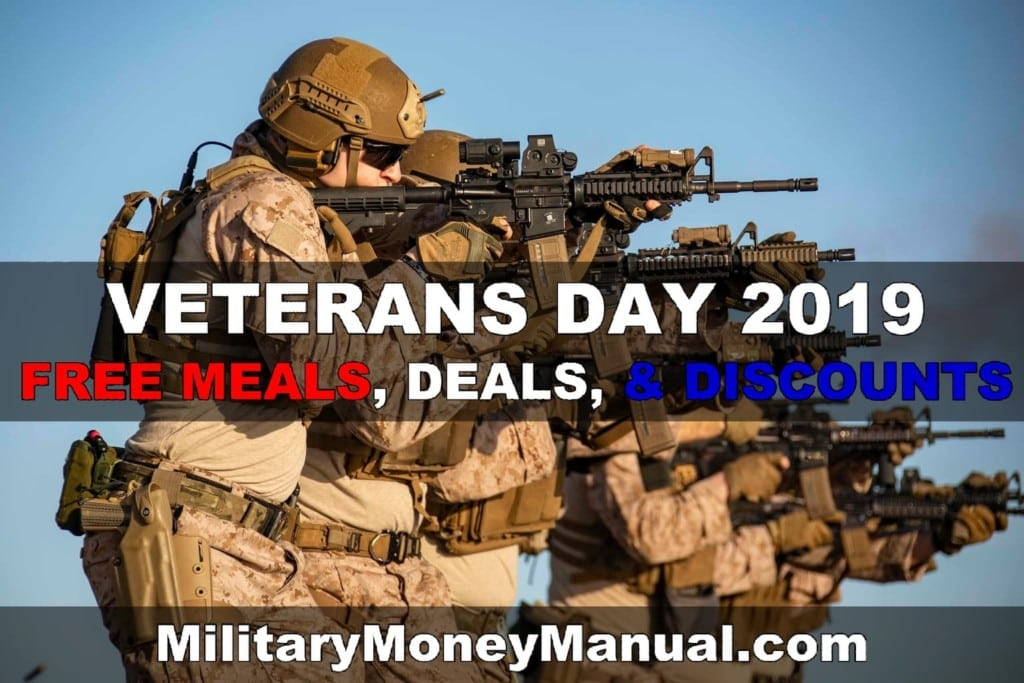 Veterans Day 2019 - Free Meals, Deals, and Discounts for Veterans, Active Duty Military, Guard, and Reserves from MilitaryMoneyManual.com