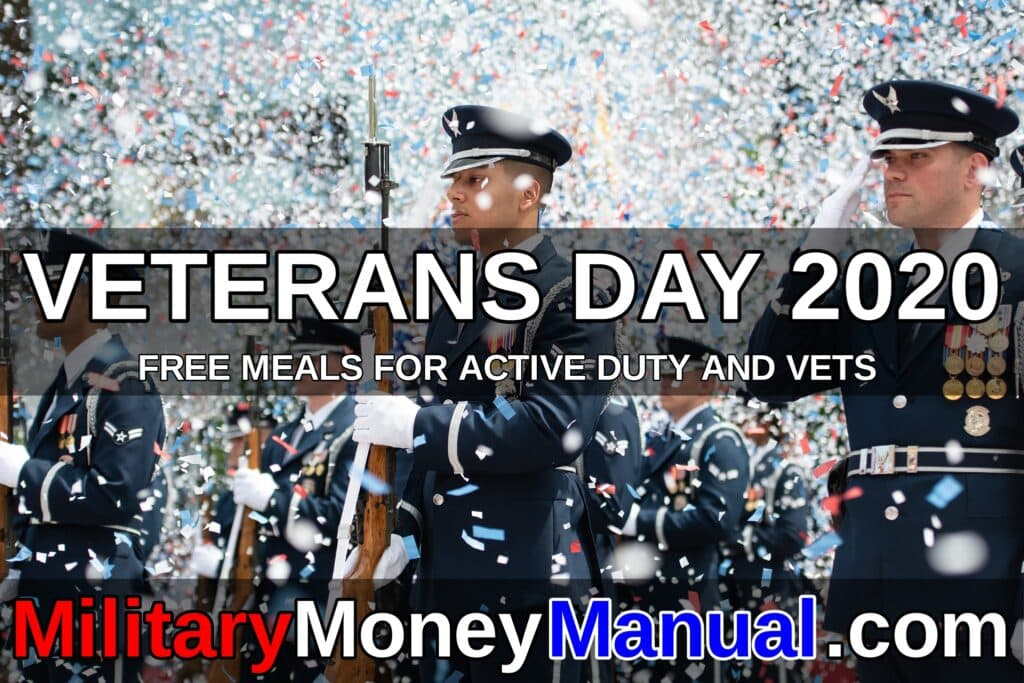 Veterans Day 2020 Free Meals For Active Duty Military And Veterans