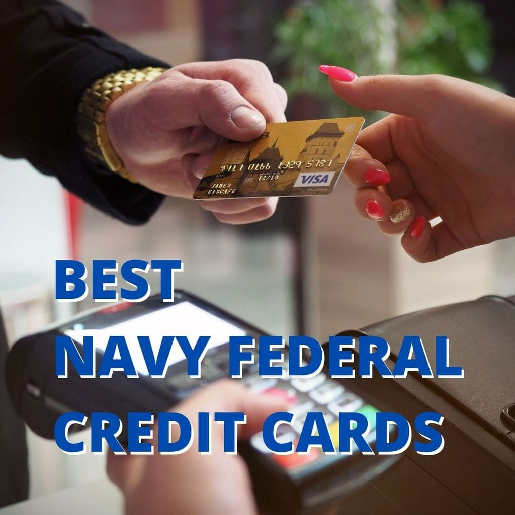 Best Navy Federal Credit Cards